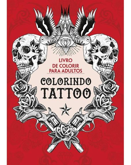 Tatuagens - Idéias De Tatoos - Livro De Colorir