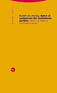 Sobre El Sentimiento Jurídico, Von Jhering, Trotta #