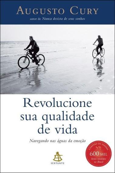 Revolucione Sua Qualidade De Vida (augusto Cury)
