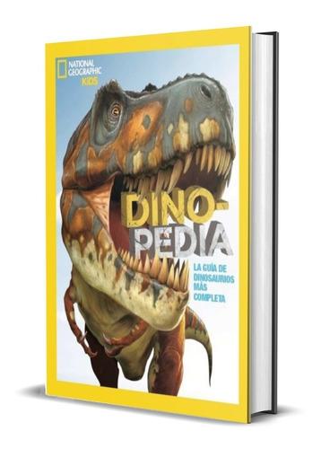 Imagen 1 de 4 de Dinopedia / National Geographic