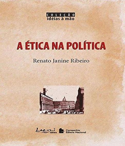 Etica Na Politica, A