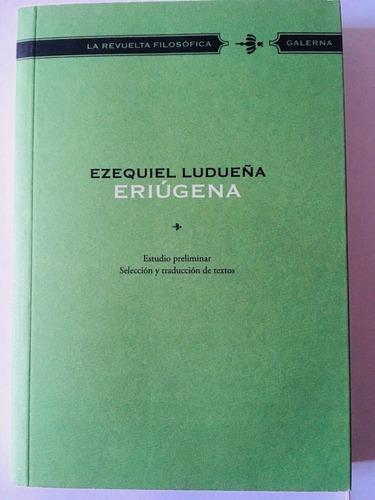 Eriugena - E Ludueña - La Revuelta Filosofica - Galerna