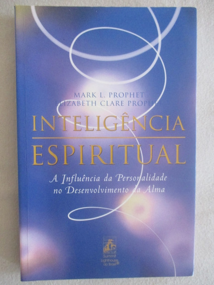 Elizabeth Claire Prophet - Inteligência Espiritual