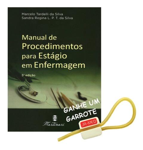 Manual De Procedimentos P/ Estagio Em Enfermagem