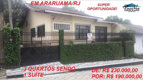 Excelente Oportunidade 3 Qts 1 Suíte Araruama S Vicente Rj