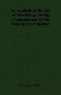 An Analysis Of The Art Of Practising - Being A Complement...