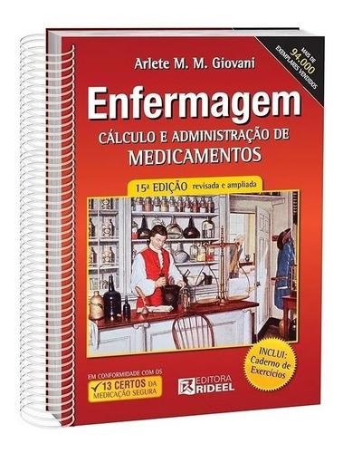 Imagem 1 de 1 de Livro Enfermagem Cálculo E Adm. De Medicamentos