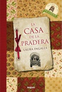 La Casa De La Pradera / Little House On The Prairie : Laura