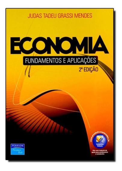 Economia: Fundamentos E Aplicações
