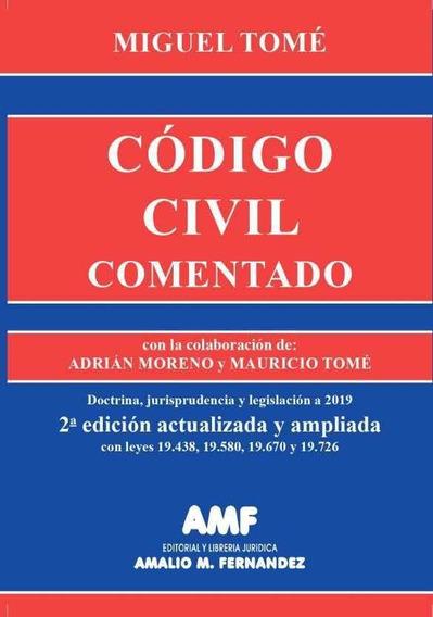 Código Civil Comentado Del Dr. Miguel Tomé Segunda Edición
