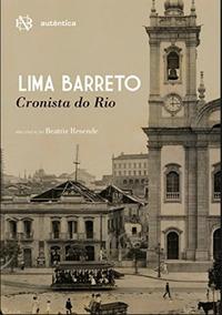 Lima Barreto - Cronista Do Rio Editora Autêntica