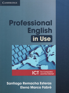 Professional English In Use: Ict - Student