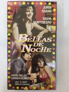 Vhs Bellas De Noche Cine De Ficheras Sasha Montenegro 1975