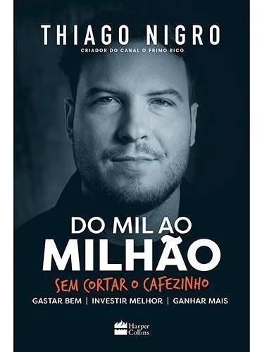 Livro - Do Mil Ao Milhão