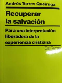 Recuperar La Salvacion Andres Torres Queiruga