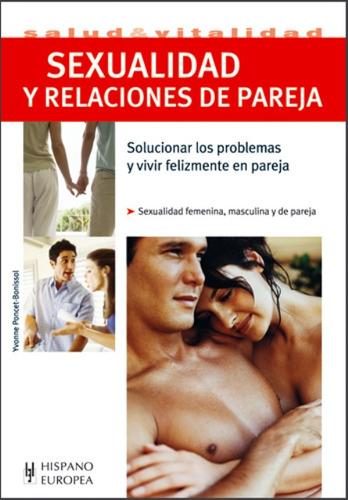 Imagen 1 de 3 de Sexualidad Y Relaciones De Pareja, Bonissol, Hispano Europea