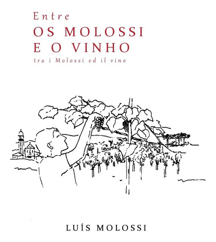 Livro Entre Os Molossi E O Vinho