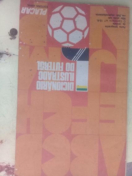 Dicionário Ilustrado De Futebol Placar Antigo E Raro