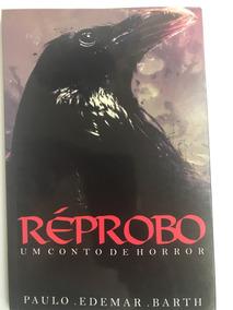 Livro Réprobo: Um Conto De Horror