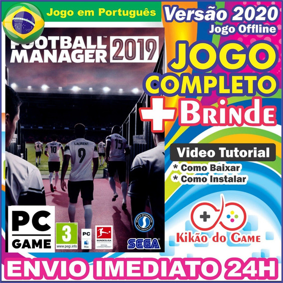 Fm 2019 Football Manager 2019 Pc Digital Br + Brinde