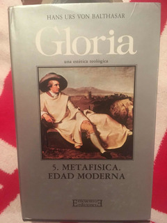 Libro Gloria 5: Metafísica Edad Moderna, H.urs Von Balthasar