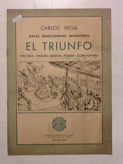 C. Vega. Bailes Tradicionales Argentinos, El Triunfo