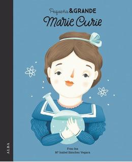 Pequeña Y Grande Marie Curie - Tapa Dura, Frau Isa, Alba