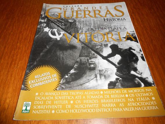 Revista Aventuras Na Historia: Grandes Guerras 6.