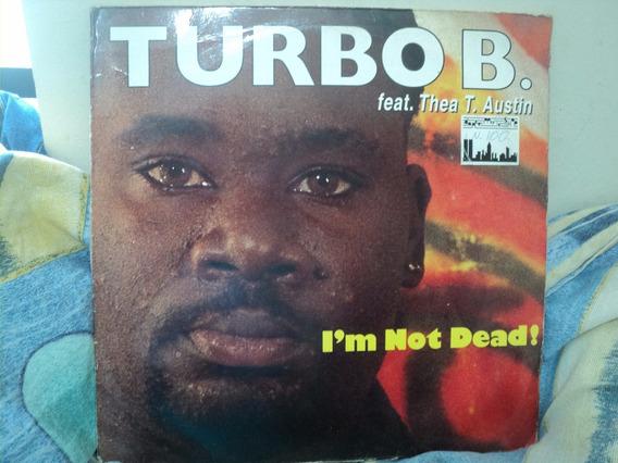 Lp Turbo B. Thea T. Austin I´m Not Dead Importado Alemanha