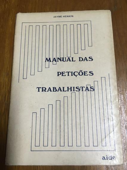 Livro Manual Das Petições Trabalhistas - Frete R$ 13,00
