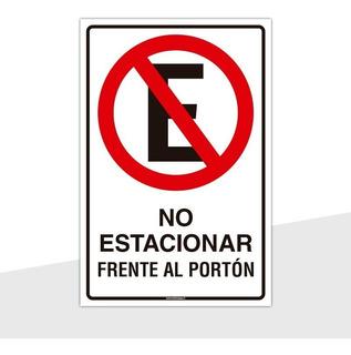 Señaletica No Estacionar Frente Al Porton 30x20cm
