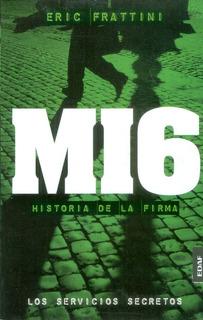 Mi6. Historia De La Firma