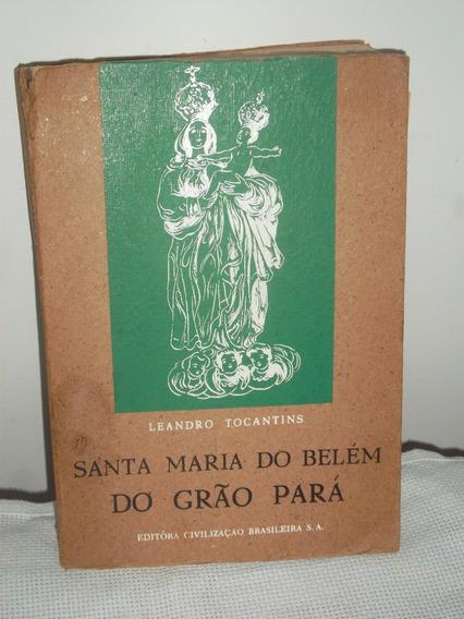 Livro - História - Santa Maria Do Belém Do Grão Pará