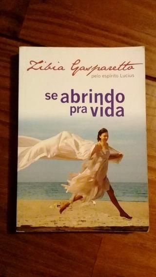 Se Abrindo Pra Vida - Zíbia Gasparetto - 3 Livros 25 Reais