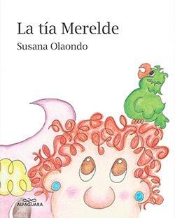 La Tia Merelde - Susana Olaondo
