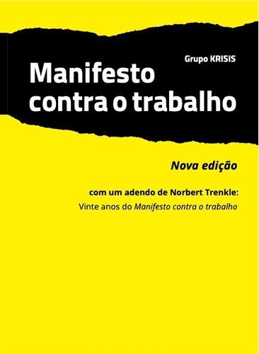 Imagem 1 de 1 de Livros - Manifesto Contra O Trabalho