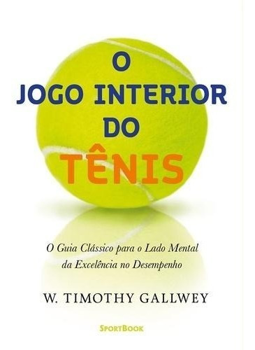 O Jogo Interior Do Tenis
