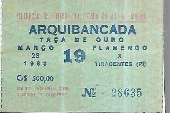 Antiguidade Piauí Ingresso 83 Flamengo (rj) 2 X 0 Tiradentes