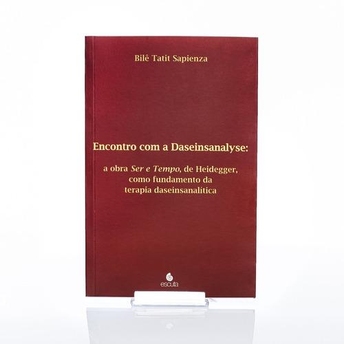 Imagem 1 de 5 de Livro Encontro Com A Daseinsanalyse: A Obra De Ser E Tempo
