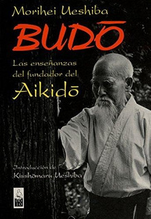 Budo, Morihei Ueshiba, Dojo #