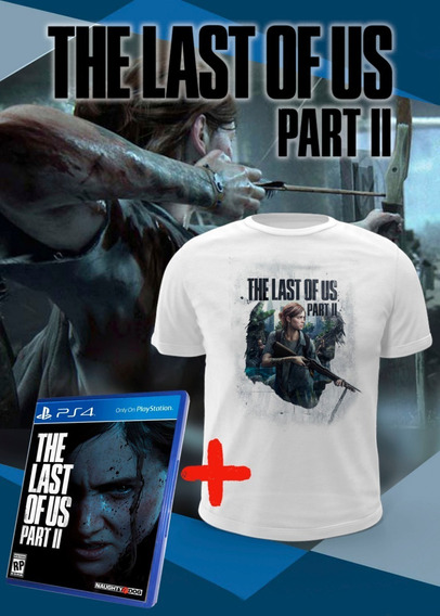 The Last Of Us Part 2 + Camiseta Brinde - Ps4 Midia Física
