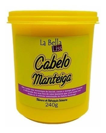 Cabelo Manteiga La Bella Liss Máscara De Hidratação 240g