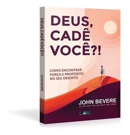 Livro Deus, Cadê Você? - John Bevere
