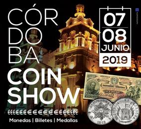 Ticket Sorteo + Ingreso Cordoba Coin Show 7/8 Junio De 2019