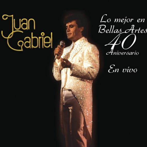 Juan Gabriel Lo Mejor En Bellas Artes 40 Aniversario (cd+dvd
