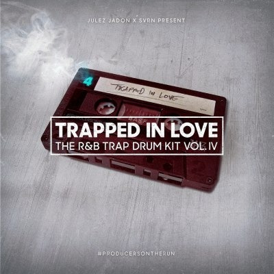 Trapped In Love The R&b Trap Drum Kit Vol. Iv