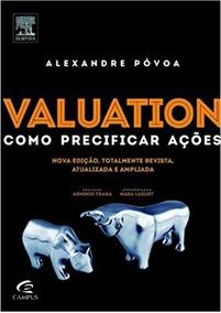 Valuation Como Precificar Ações - Alexandre Póvoa