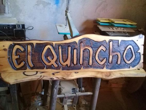 Carteles Para Quincho, Cocina, Extetiores, Personalizados.