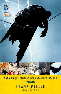 Batman El Regreso Del Caballero Oscuro - Ecc Argentina