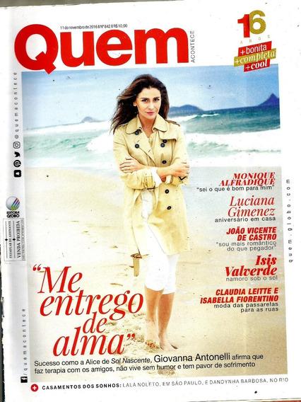 Revista Quem 842/16 - Antonelli/anitta/gimenez/wehmann